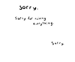 sorry, quote, and text image
