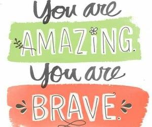 amazing, motivation, and brave image