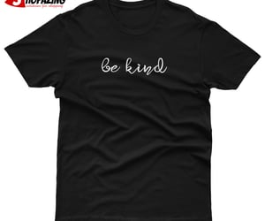 be kind day t shirt image