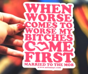 bitches, mob, and quote image