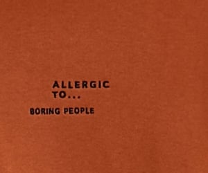 quotes, allergic, and boring image