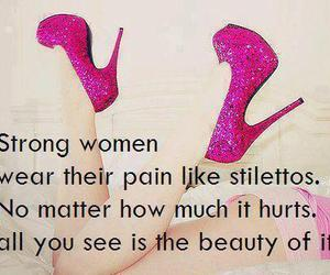 quote, stilettos, and strong image