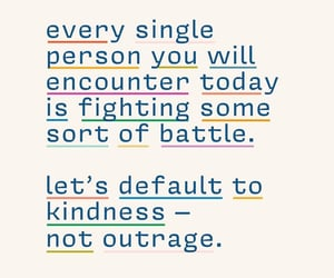 quotes, inspiration, and kindness image