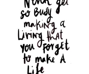 life, quotes, and busy image