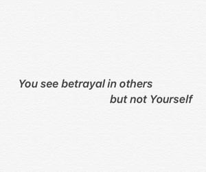 others, yourself, and betrayal image