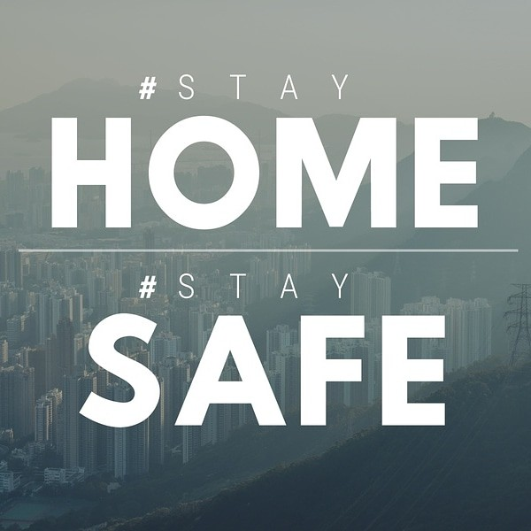 Stay Home Stay Safe uploaded by Tabet Sofiane