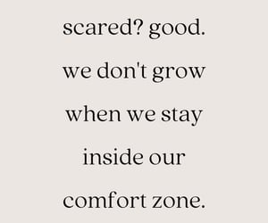 inspiration, quotes, and confort zone image