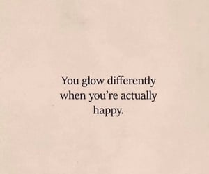 glow, happy, and quotes image