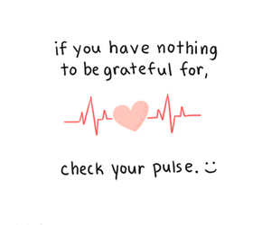 heart, quotes, and grateful image