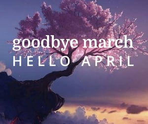 april, march, and quotes image