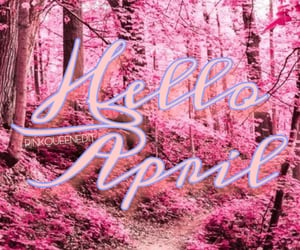 april, hello april, and hello month image