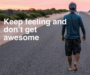 awesome, Get, and keep image