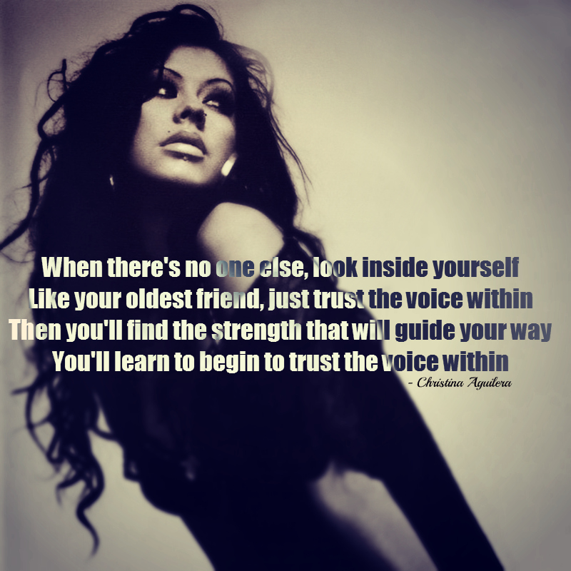 Christina Aguilera Quotes Song Quotes Trust Girl Woman