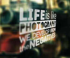 life, photography, and negative image