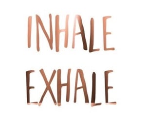 exhale, gold, and quote image