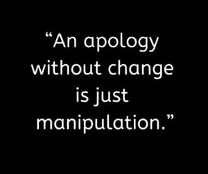 apology, manipulation, and quote image