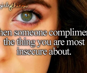 quote, insecure, and compliment image