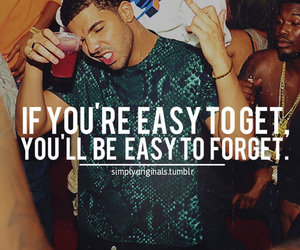 Drake, Easy, and quote image