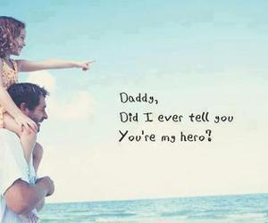 daddy, hero, and dad image