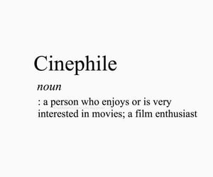 cinema, quotes, and cinephile image