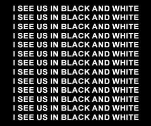 album, black and white, and Lyrics image