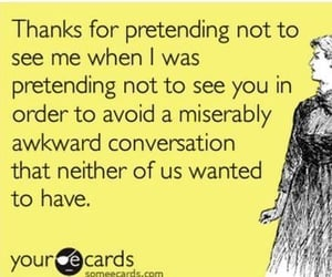 quotes, awkward, and someecards image