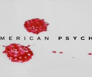 american psycho, film, and title card image