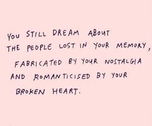 quotes, Dream, and memories image