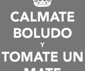 argentina, mate, and keep calm image
