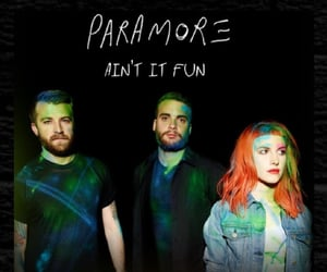 bands, ain't it fun, and hayley williams image