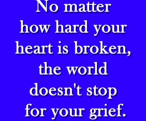 grief, life, and quotes on life image