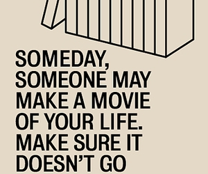 movie, life, and quote image