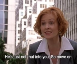 sex and the city, quotes, and move on image
