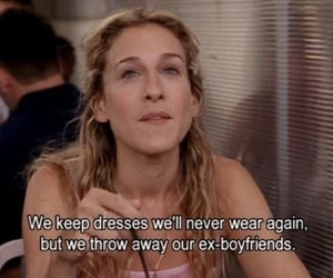sex and the city, Carrie Bradshaw, and quotes image
