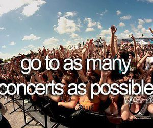 concert, before i die, and quotes image