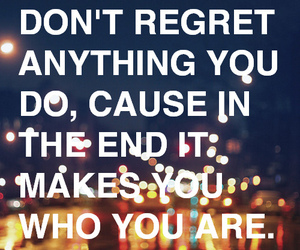 quote, text, and regret image