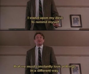 dead poets society, robin williams, and john keating image