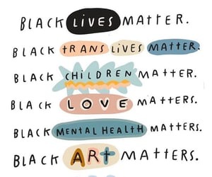 black lives matter, justice, and love image