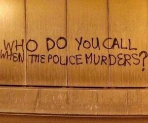 murder, police, and blacklivesmatter image