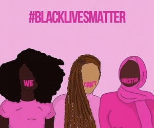 pink, blacklivesmatter, and we can't breath image