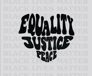equality, justice, and love image