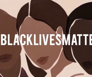 blacklivesmatter, blm, and black lives matter image