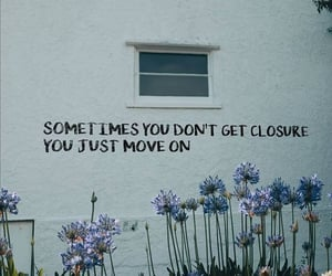 closure, flowers, and move on image