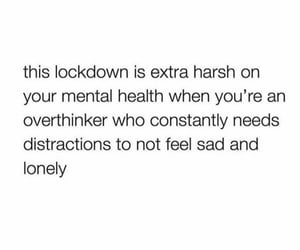 lonely, mental health, and quotes image