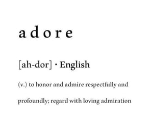 admire, adore, and boyfriend image