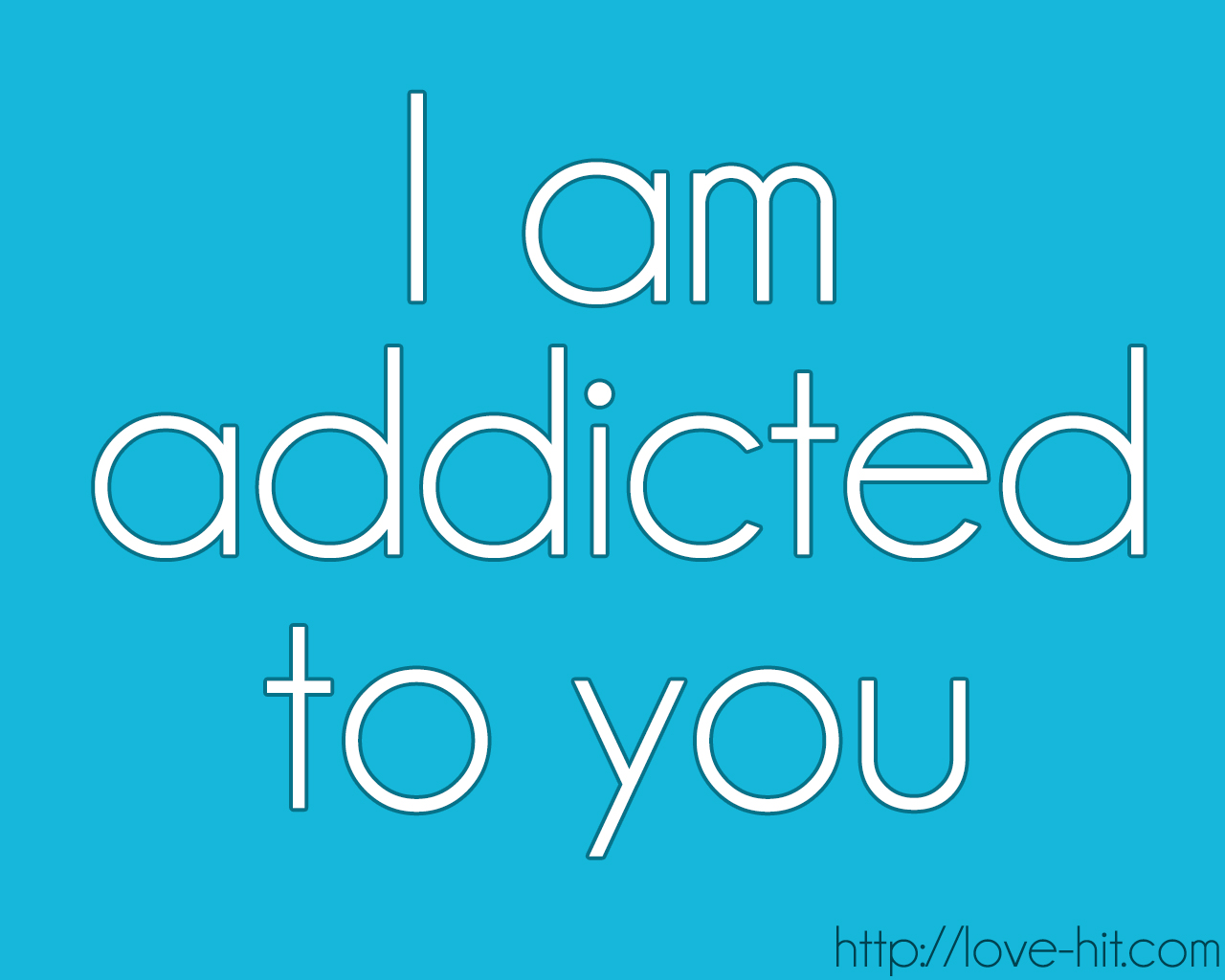 Love Quotes I Am Addicted To You On We Heart It