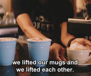 coffee, drama, and friendship image