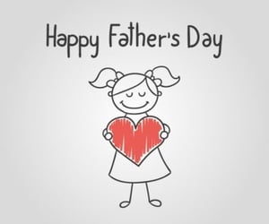 Fathers Day, happy fathers day, and girl image