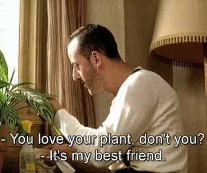 movie, plants, and quotes image