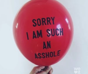 asshole, ballon, and quote image